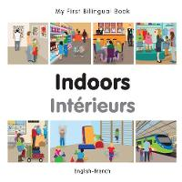 My First Bilingual Book - Indoors...