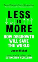 Less is More: How Degrowth Will Save...