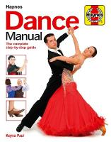 Dance Manual: The complete...