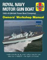 Motor Gun Boat Manual: MGB 81 ...