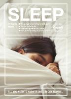 Sleep: All you need to know in one...