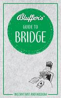 Bluffer's Guide to Bridge: Instant ...