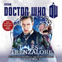Doctor Who: Tales of Trenzalore: An...