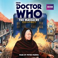 Doctor Who: The Massacre: A 1st ...