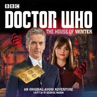 Doctor Who:  The House of Winter: A...