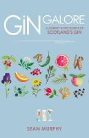 Gin Galore: A Journey to the source ...