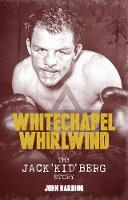The Whitechapel Whirlwind: The Jack...