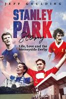Stanley Park Story: Life, Love and ...