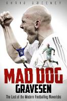 Mad Dog Gravesen: The Last of the...