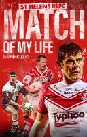 St Helens Match of My Life: Saints...