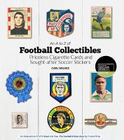 An A to Z of Football Collectibles:...