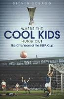 Where the Cool Kids Hung out: The ...