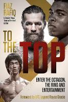To The Top: Enter the Octagon, The...