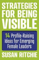 Strategies for Being Visible:14...