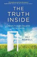 Truth Inside, The: Lessons From My...