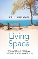 Living Space: Openness and Freedom...