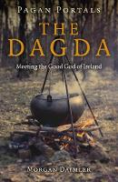 Pagan Portals - the Dagda: Meeting ...