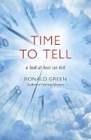 Time To Tell: a look at how we tick