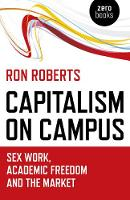 Capitalism on Campus: Sex Work,...