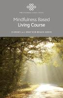 Mindfulness Based Living Course