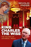 King Charles the Wise: The Triumph of...