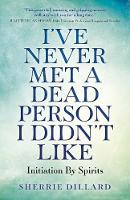 I've Never Met A Dead Person I Didn't...