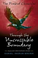 Firebird Chronicles, The: Through the...