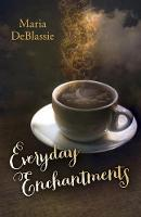Everyday Enchantments