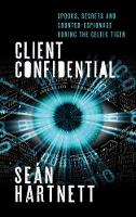 Client Confidential: Spooks, Secrets...