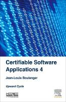 Certifiable Software Applications 4:...