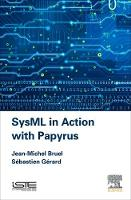 SysML in Action with Papyrus