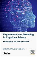 Experiments and Modeling in Cognitive...