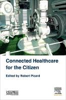 Connected Healthcare for the Citizen