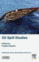 Oil Spill Studies: Healing the Ocean,...