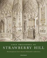 Lost Treasures of Strawberry Hill:...