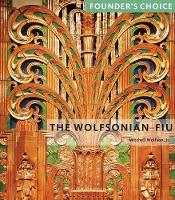 Wolfsonian FIU: Founder's Choice