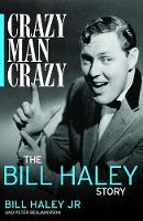 Crazy, Man, Crazy: The Bill Haley Story