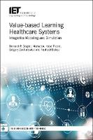 Value-based Learning Healthcare...