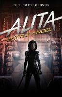 Alita: Battle Angel - The Official...