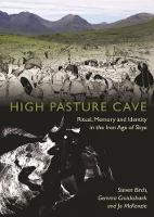 High Pasture Cave: Ritual, Memory and...