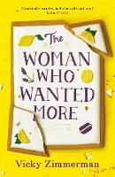 The Woman Who Wanted More:...