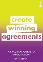 A Practical Guide to Negotiation:...