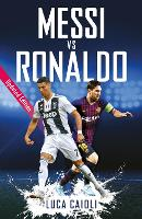 Messi vs Ronaldo: Updated Edition