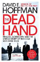 The Dead Hand: Reagan, Gorbachev and...
