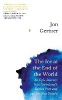 The Ice at the End of the World: An...