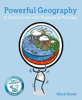 Powerful Geography: A curriculum with...