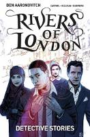 Rivers of London Volume 4: Detective...