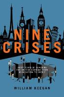 Nine Crises: Fifty Years of Covering...
