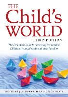 The Child's World, Third Edition: The...