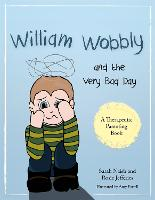 William Wobbly and the Very Bad Day: ...